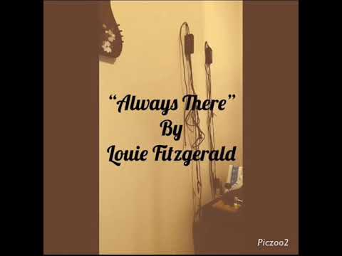 """""""Always There"""" - Louie Fitzgerald Mp3"""