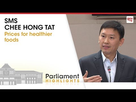 Senior Minister of State for Health Chee Hong Tat on prices for healthier foods