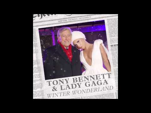 Lady Gaga, Tony Bennett   Winter Wonderland Audio