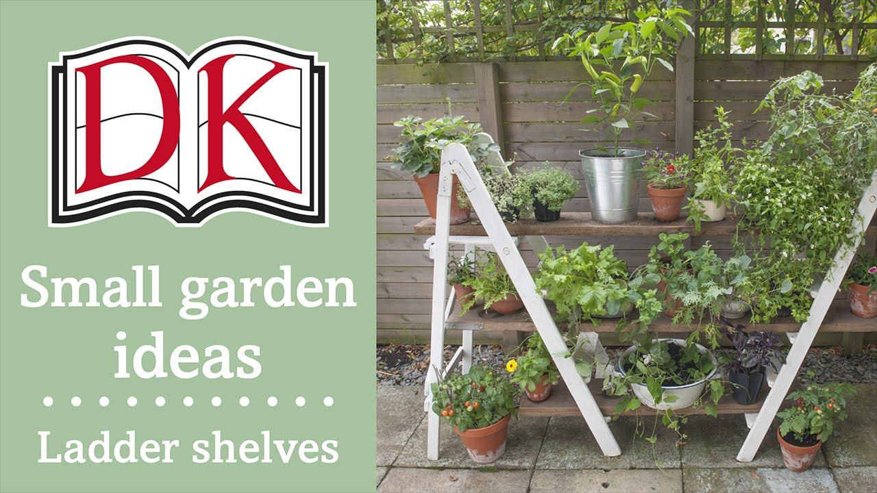 Small Garden Ideas: Ladder Shelves