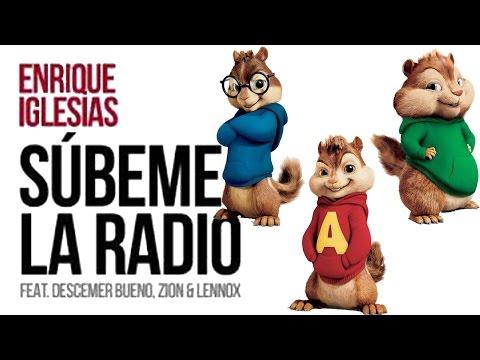(+Lyrics)Enrique Iglesias - SUBEME LA RADIO ft. Descemer Bueno, Zion & Lennox (Official Chipmunks)