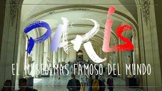 PARIS //  LOUVRE el museo mas FAMOSO DEL MUNDO