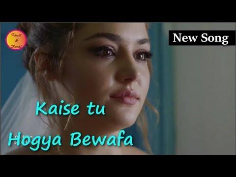 Kaisa tu hogya bewafa - Sad Whatsapp Status - Hayat and Murat