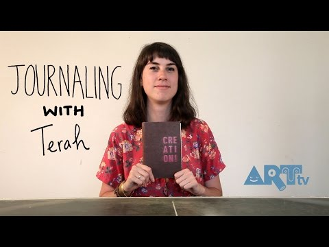 ARTtv Drawing Club Episode 2 - How To Journal with Terah
