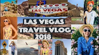 Las Vegas Travel Vlog 2018!!!