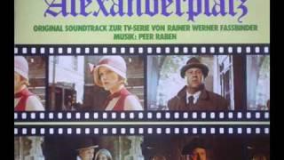 Berlin Alexanderplatz - Original Soundtrack - Rainer Werner Fassbinder - Music: Peer Raben