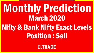 Bank Nifty & Nifty Monthly Prediction With Exact Levels & Trading Strategies For March'20 | ELTrade