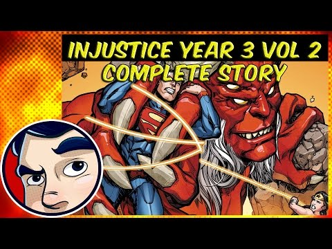 Injustice Gods Among Us Year 3 Vol 2 (Heaven VS Hell) - Complete Story