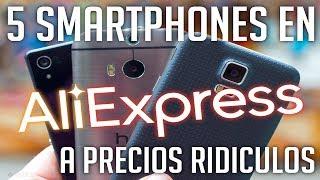 5 Smartphones para Comprar en Aliexpress a precios RIDICULOS!