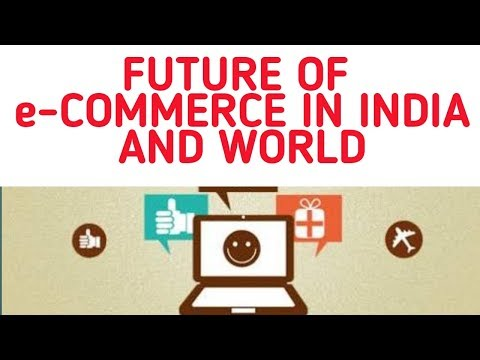 Future of e-commerce in India and Asia Pacific