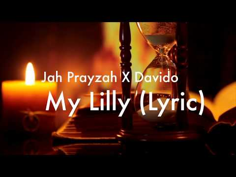 Jah Prayzah ft Davido My Lilly Lyric