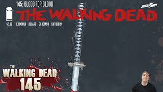 The Walking Dead 145 – Blood for Blood Review