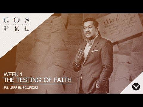 Testing of Faith (Taglish) - Jeff Eliscupidez