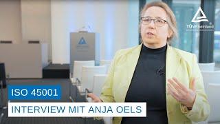 ISO 45001 | Arbeits- und Gesundheitsschutz | Interview mit Anja Oels