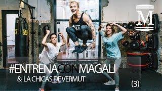PONTE EN FORMA CON MAGALI & LAS CHICAS VERMUT EN SOLO 5 MINUTOS (3)