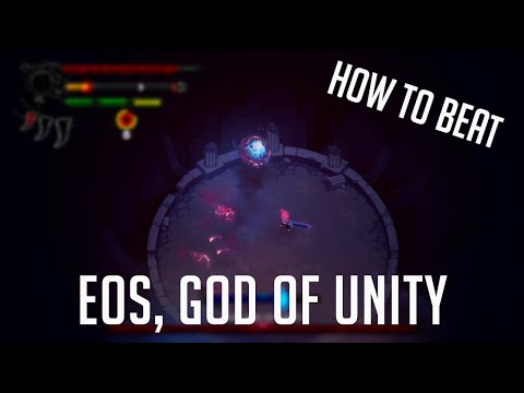 Eldest Souls: How To Defeat Eos, God of Unity  