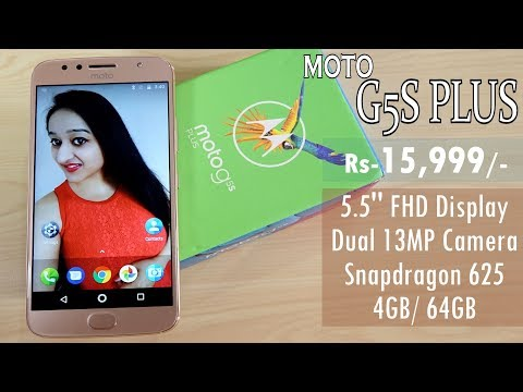 Moto G5S Plus Unboxing & Overview- In Hindi