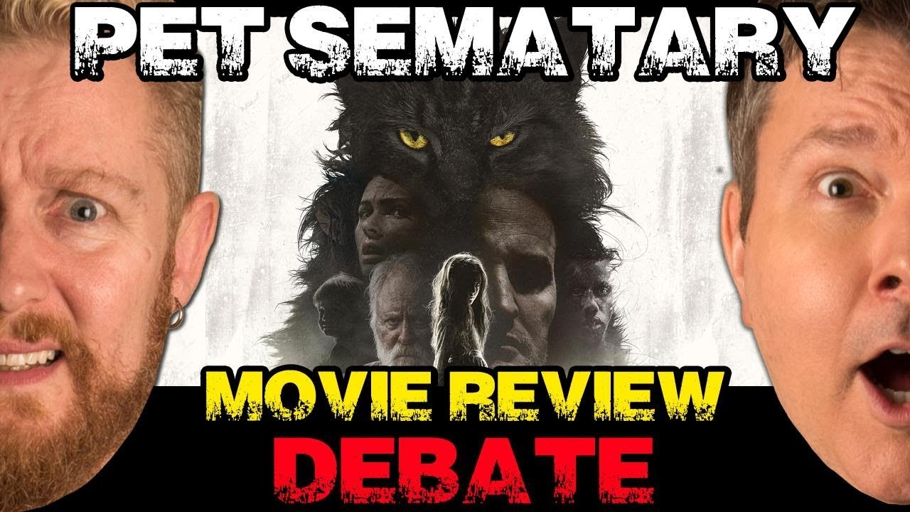 PET SEMATARY Movie Review - FIlm Fury