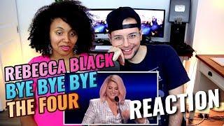 Rebecca Black - Bye, Bye, Bye   S2E1   The Four   REACTION