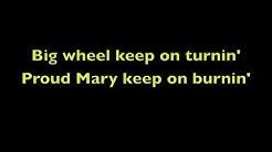 Proud Mary With Lyrics