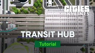 How to Make a Realistic Transit Hub with ImperialJedi | Modded Tutorial | Cities: Skylines