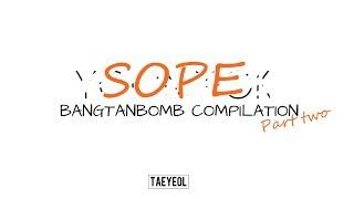 [BANGTAN BOMB] SOPE compilation pt.2
