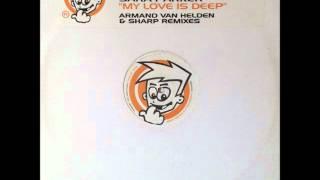 Sara Parker - My Love Is Deep (Sharp Vocal Remix) (HQ)