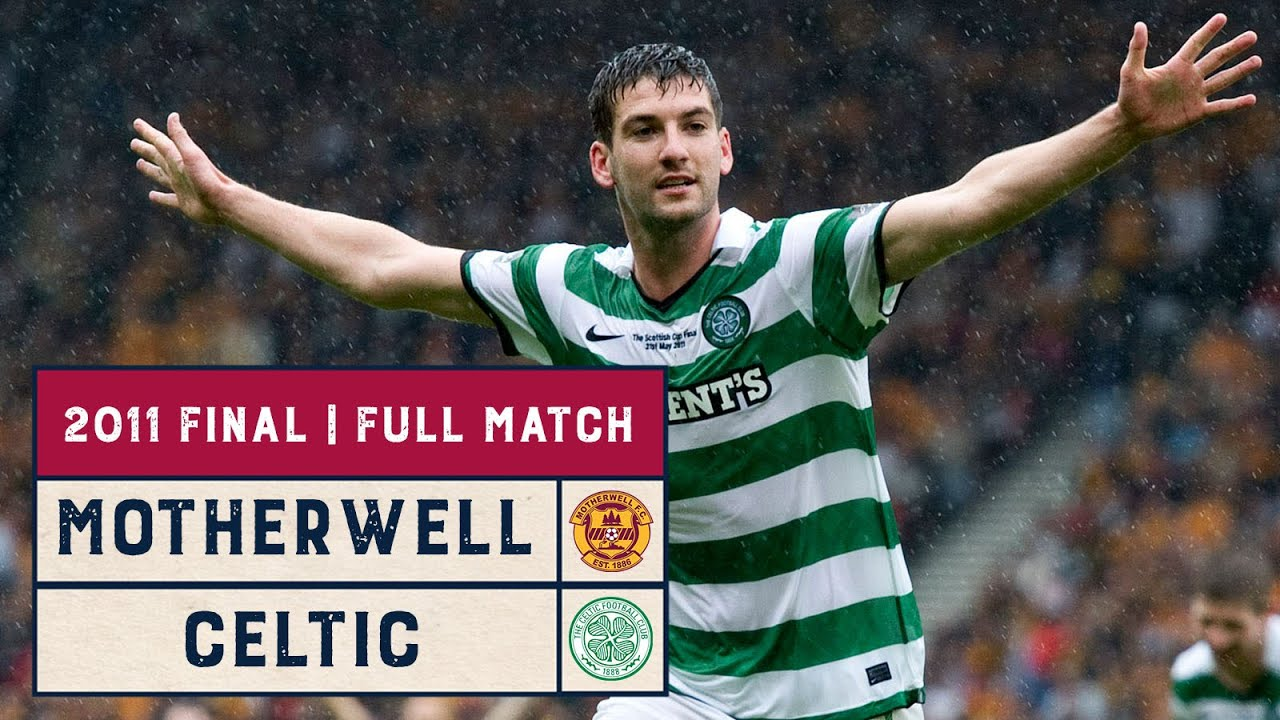 Classic Final | Motherwell v Celtic | 2011 Scottish Cup Final | Full Match