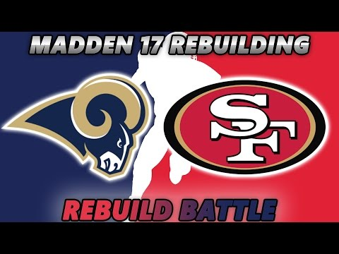 Madden 17 Connected Franchise | REBUILD BATTLE w/ ATH SPORTS San Francisco 49'ers vs. LA Rams