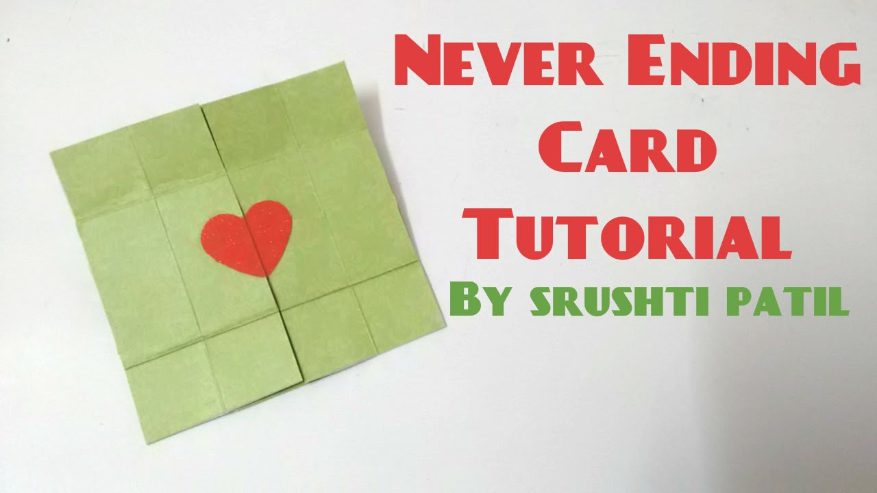 Never Ending Cardendless Card Tutorial By Srushti Patil Youtube