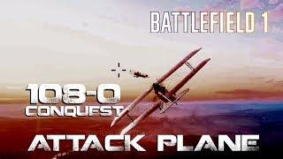 Battlefield 1 - 108-0 Attack plane - Conquest