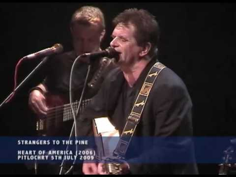 Strangers To The Pine - Donnie Munro