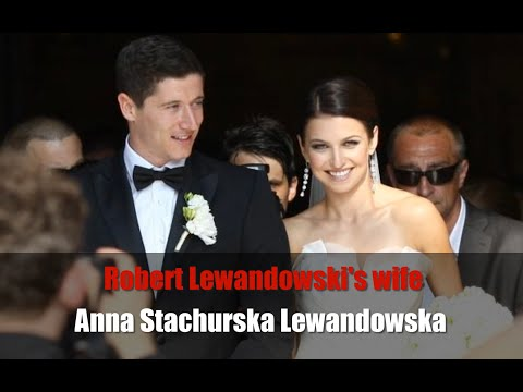 Robert Lewandowski's wife Anna Stachurska Lewandowska