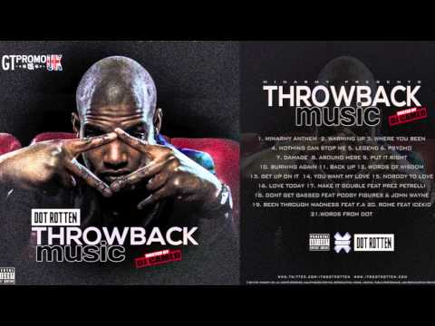 DOT ROTTEN - DAMAGE [THROWBACK MUSIC] [HQ] *NEW*