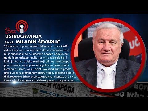 BEZ USTRUČAVANJA - Miladin Ševarlić: GMO je u funkciji eliminacije jednog dela svetskog stanovništva