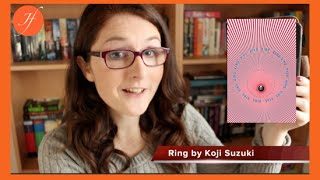 Ring by Koji Suzuki | Book Review