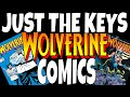 WOLVERINE COMICS COMPLETE GUIDE - KEY COMIC BOOKS TO INVEST IN FROM A FULL SERIES RUN
