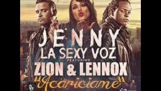 Acariciame Jenny La Sexy Voz FT Zion & Lennox Letra Official
