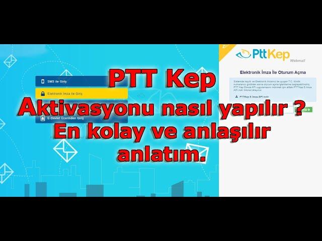 PTT Kep  E-imza ile Aktivasyon işlemi