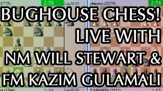 Bug House Chess Video #10 -  New Opponents - Crazyhouse Masters