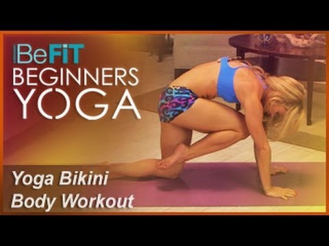 BeFiT Beginners Yoga: Bikini Body Yoga Workout- Kino MacGregor