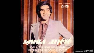 Ljuba Alicic - Nosila si burmu moje majke - (Audio 1980)