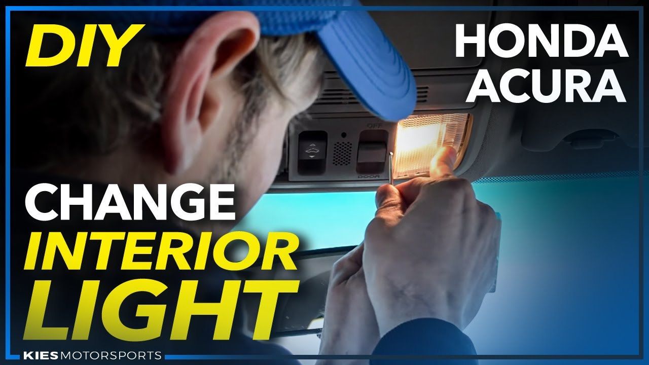How To Change Interior Light Bulbs On A Honda Accord Civic Acura Et