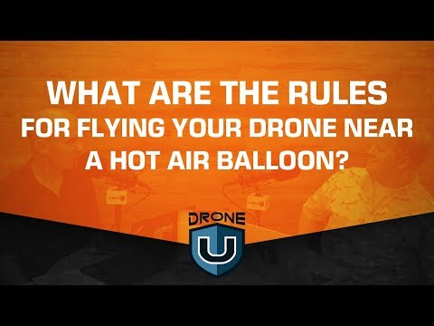 What Are the Rules for Flying Your Drone near a Hot Air Balloon?