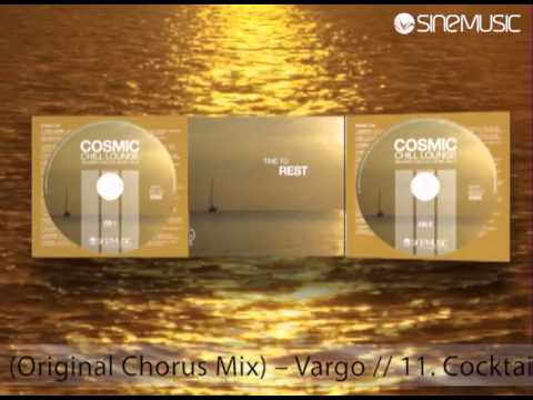 COSMIC CHILL LOUNGE VOL. 6 - THE TRACKS OF CD 1