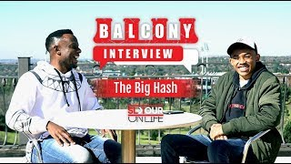 #BalconyInterview (1/2): The Big Hash On New Age Influences, What The Kids Want & Internet Rappers