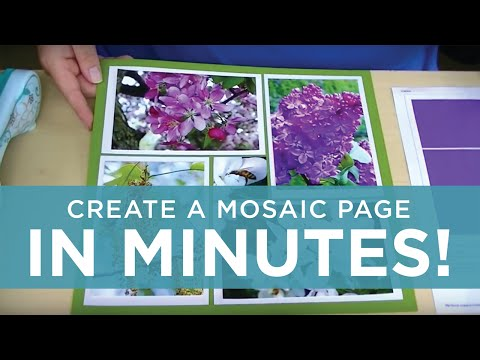 Make a Mosaic Moments Page in Just Minutes!
