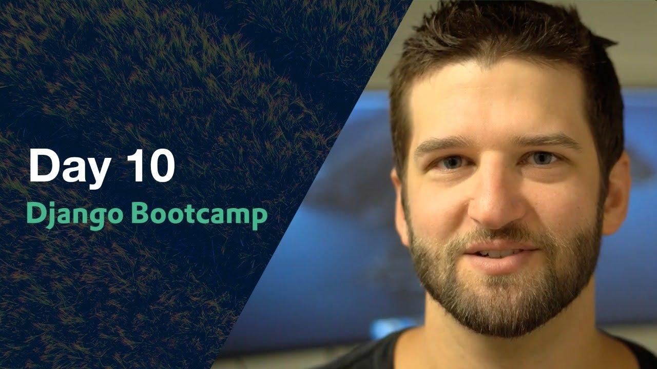 Django Bootcamp - Styling & Wrap Up - Day 10