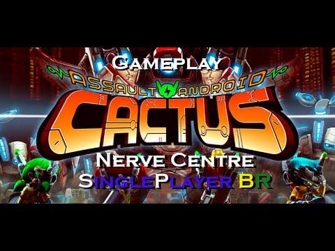 Assault Android Cactus #5 (Centro Nervoso) Nerve Centre