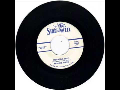 Download FRANKIE STARR  -   ELEVATOR BABY -  THAT CRAZY DREAM -  STAR WIN 7008